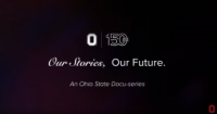 Ohio State docuseries for the Sesquicentennial